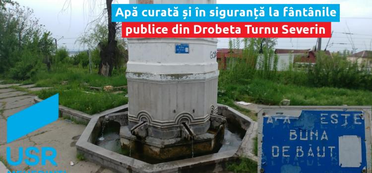 Apă curată și în siguranță la fântânile publice din Drobeta Turnu Severin